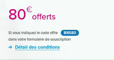80euros offerts avec le code offre BRS80